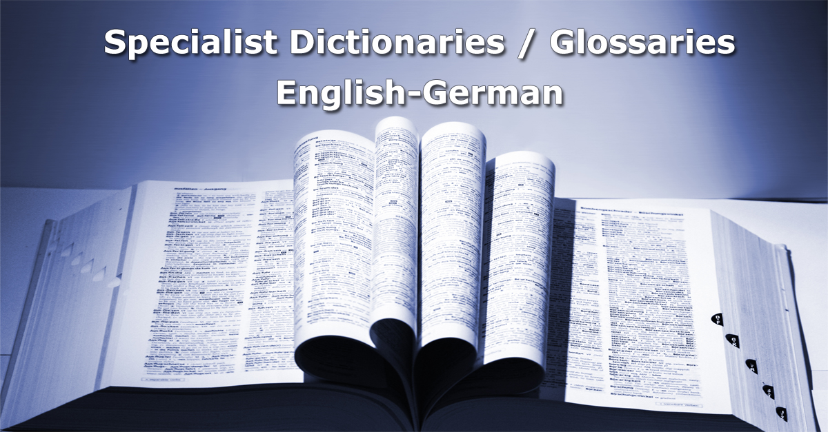 Links - English-German specialist dictionaries/glossaries (Collection)