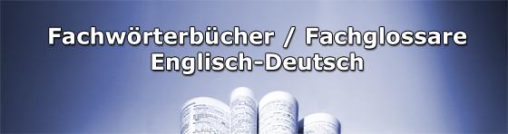 Bilinguale Fachglossare Fachwörterbücher Englisch Deutsch